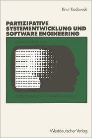 Unterstützung von partizipativer Systementwicklung durch Methoden des Software engineering.