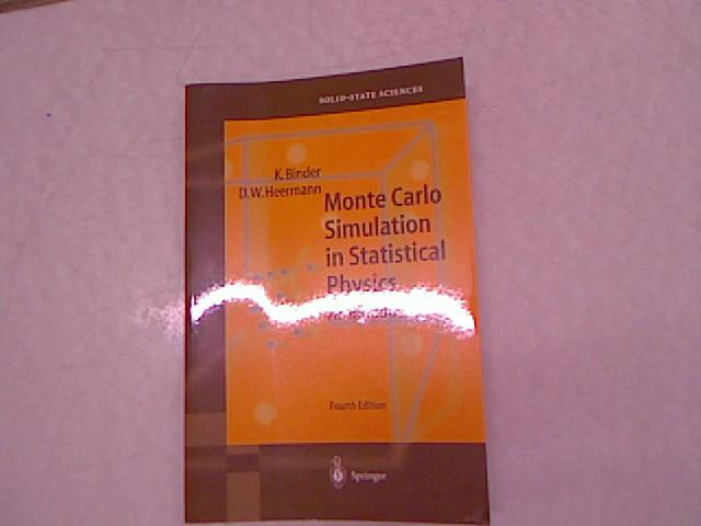 Monte Carlo Simulation in Statistical Physics: An Introduction. Springer Series in Solid-State Sciences. - Binder, Kurt