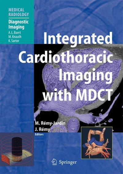 Integrated Cardiothoracic Imaging with MDCT - Martine Rémy-Jardin