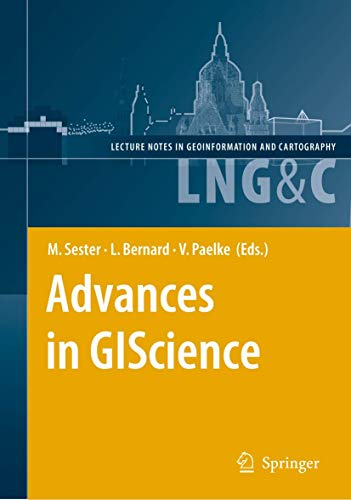 Advances in GIScience Proceedings of the 12th AGILE Conference Lecture Notes in Geoinformation and Cartography