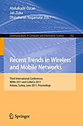 Recent Trends in Wireless and Mobile Networks - Abdulkadir Özcan