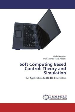 Soft Computing Based Control: Theory and Simulation - Kareem, Abdul / Azeem, Mohammad Fazle