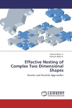 Effective Nesting of Complex Two Dimensional Shapes - A, Ramesh Babu / N, Ramesh Babu