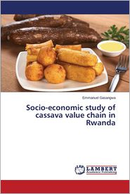 Socio-economic study of cassava value chain in Rwanda