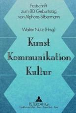 Kunst, Kommunikation, Kultur (German Edition)