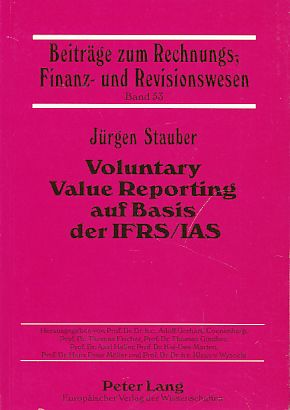 Voluntary Value Reporting auf Basis der IFRS/IAS