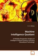 Machine Intelligence Quotient - Ulinwa V. C. I