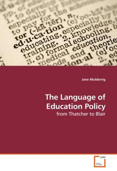 The Language of Education Policy - Jane Mulderrig