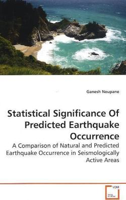 Statistical Significance Of Predicted Earthquake Occurrence