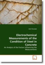 Electrochemical Measurements of the Condition of Steel in Concrete - Poursaee, Amir