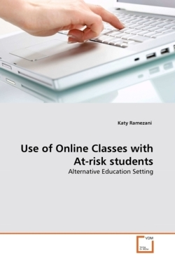 Use of Online Classes with At-risk students - Ramezani, Katy