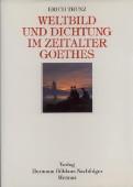 Weltbild und Dichtung im Zeitalter Goethes. Acht Studien