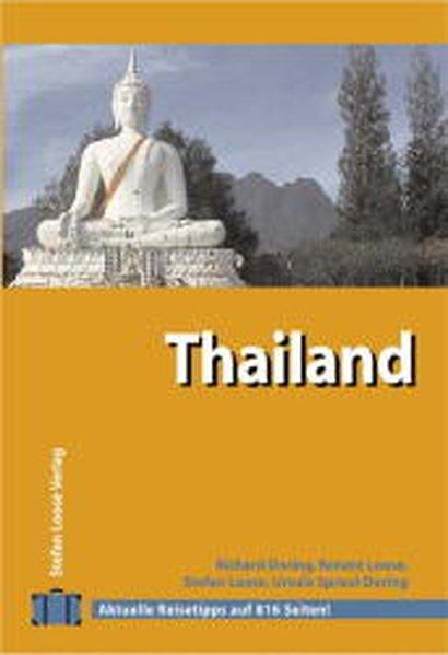 Stefan Loose Travel Handbücher Thailand - Doring, Richard, Renate Loose und Stefan Loose