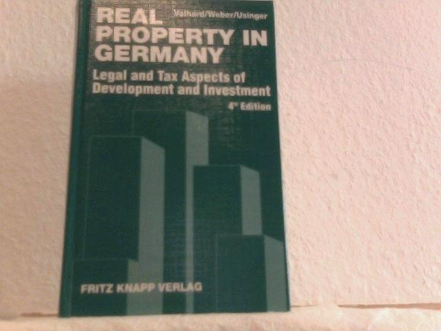 Real Property in Germany. Legal and Tax Aspects of Development and Investment