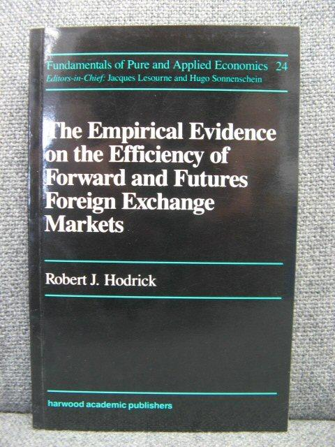 The Empirical Evidence on the Efficiency of Forward and Futures Foreign Exchange Markets - Hodrick, Robert J.