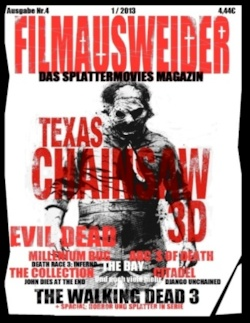 FILMAUSWEIDER - Das Splattermovies Magazin - Ausgabe 4 - Evil Dead, Texas Chainsaw 3D, The ABC´s of Death, The Collection, The Bay, Citadel, The Millennium Bug, Death Race 3, Django Uncianed, The walking Dead Staffel 3 und noch viele mehr + Special: Horro - Port, Andreas