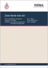 Zwei Kerle wie wir - as performed by Die Wildecker Herzbuben, Single Songbook