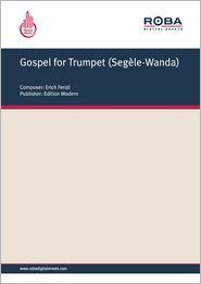 Gospel for Trumpet (Segèle-Wanda) - Single Songbook