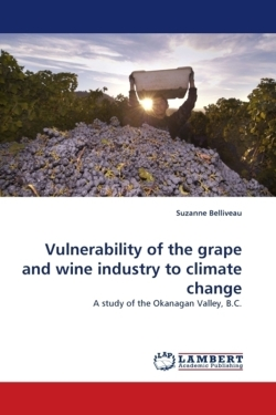 Vulnerability of the grape and wine industry to climate change - Belliveau, Suzanne