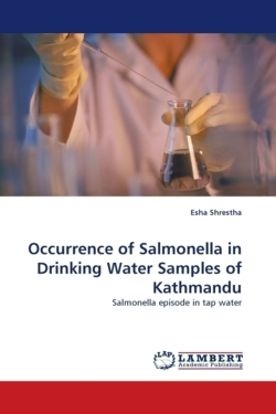 Occurrence of Salmonella in Drinking Water Samples of Kathmandu - Shrestha, Esha