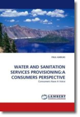 WATER AND SANITATION SERVICES PROVISIONING:A CONSUMERS PERSPECTIVE - KARIUKI, PAUL