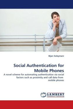 Social Authentication for Mobile Phones - Soleymani, Bijan