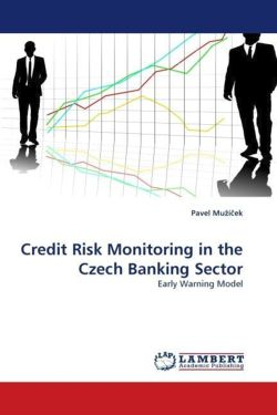 Credit Risk Monitoring in the Czech Banking Sector - Muzícek, Pavel