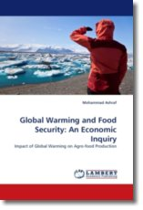 Global Warming and Food Security: An Economic Inquiry - Ashraf, Mohammad