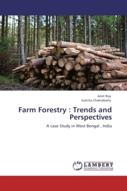Farm Forestry : Trends and Perspectives - Roy, Amit / Chakrabarty, Suhrita