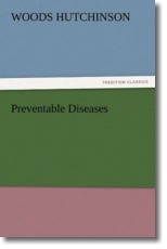 Preventable Diseases - Hutchinson, Woods