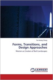 Forms, Transitions, and Design Approaches
