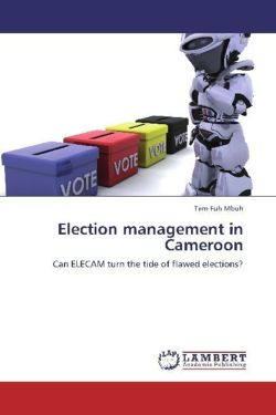 Election management in Cameroon - Mbuh, Tem Fuh