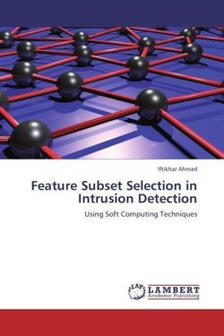 Feature Subset Selection in Intrusion Detection - Ahmad, Iftikhar