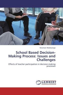School Based Decision-Making Process: Issues and Challenges - Wadesango, Newman