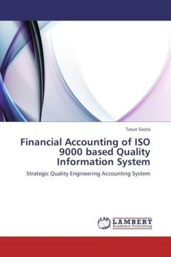 Financial Accounting of ISO 9000 based Quality Information System - Soota, Tarun
