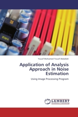 Application of Analysis Approach in Noise Estimation - Abdallah, Yousif Mohamed Yousif