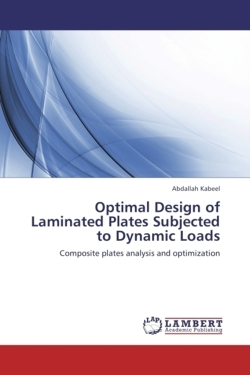 Optimal Design of Laminated Plates Subjected to Dynamic Loads - Kabeel, Abdallah