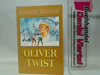Oliver Twist. - Dickens, Charles