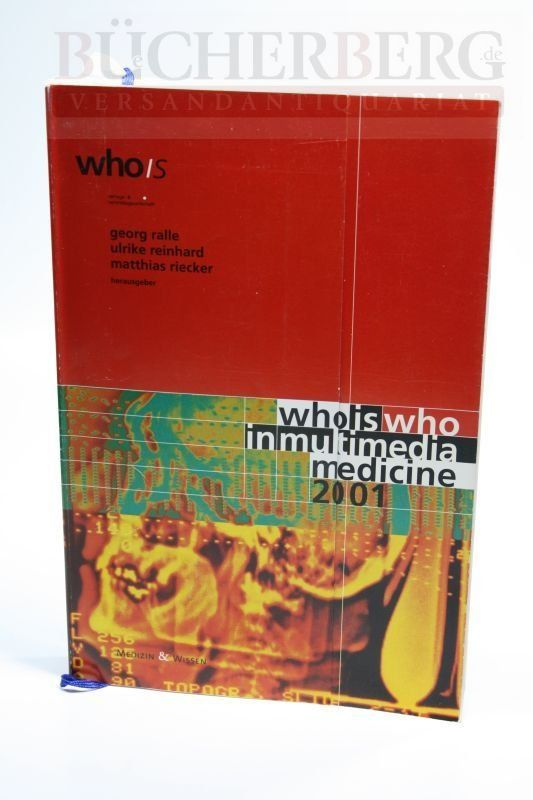 Who is who in multimedia medicine 2001