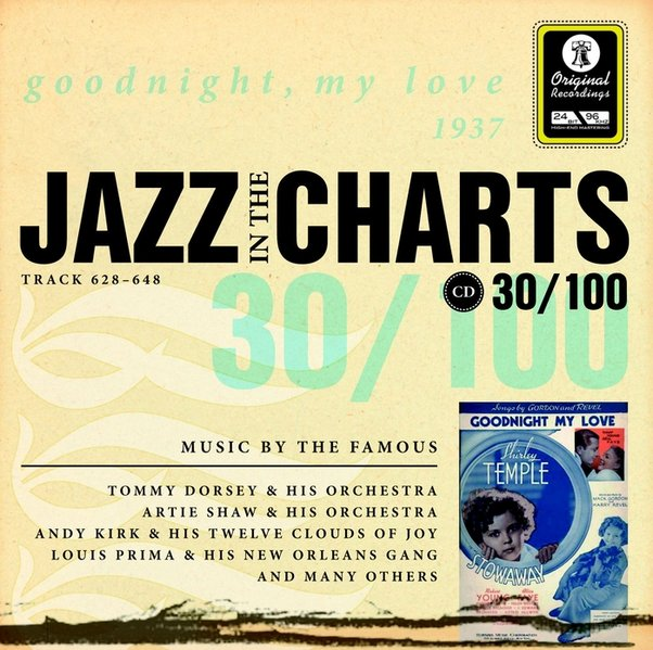 Jazz in the Charts, Audio-CDs, Nr.30 : Goodnight, My Love 1937, 1 Audio-CD