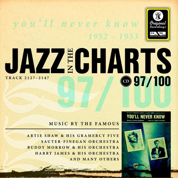 Jazz in the Charts, Audio-Cds, Nr.97: You'Ll Never Know 1952-1953, 1 Audio-Cd