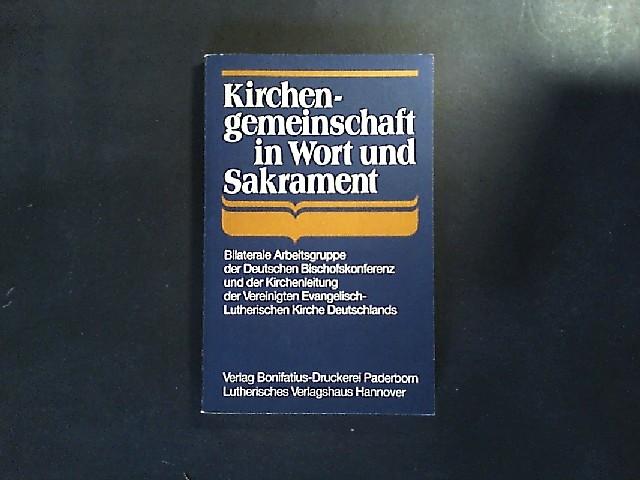 Kirchengemeinschaft in Wort und Sakrament (German Edition)