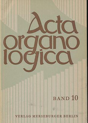 Acta organologica. Band 9. Im Auftrag der Gesellschaft der Orgelfreunde. - Reichling, Alfred (Hg.)