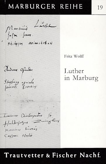 Luther in Marburg (Marburger Reihe)