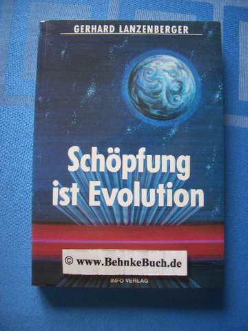 Schöpfung ist Evolution.