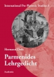 Parmenides /Lehrgedicht: Reprint of the first edition from 1897, with a new preface by Walter Burkert and a new bibliography by Daniela De Cocco