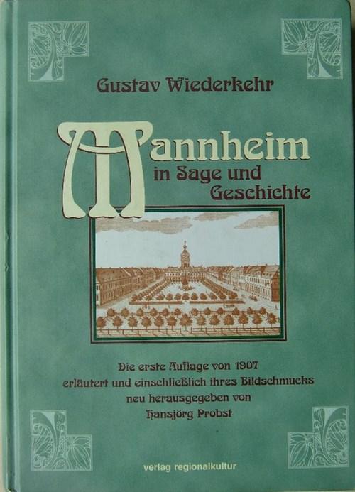 Mannheim in Sage und Geschichte
