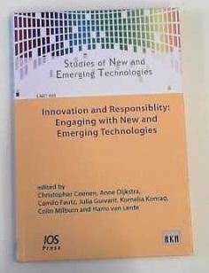 Innovation and Responsibility: Engaging with New and Emerging Technologies (Studies of New and Emerging Technologies / S.NET) - Coenen, Christopher, Anne Dijkstra and Camillo Fautz