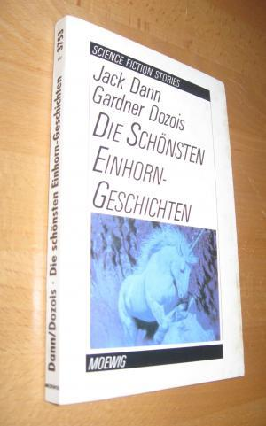Die schönsten Einhorn- Geschichten. ( Science Fiction Stories).