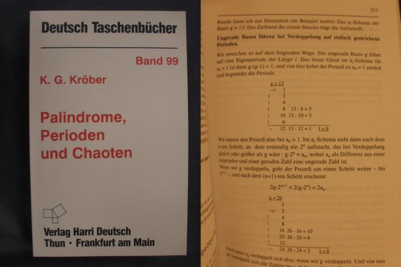 Palindrome, Perioden und Chaoten. 66 Streifzüge durch die palindromischen Gefilde. (=Deutsch-Taschenbücher; Band 99).